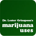 Dr. Lester Grinspoon's Marijuana Uses